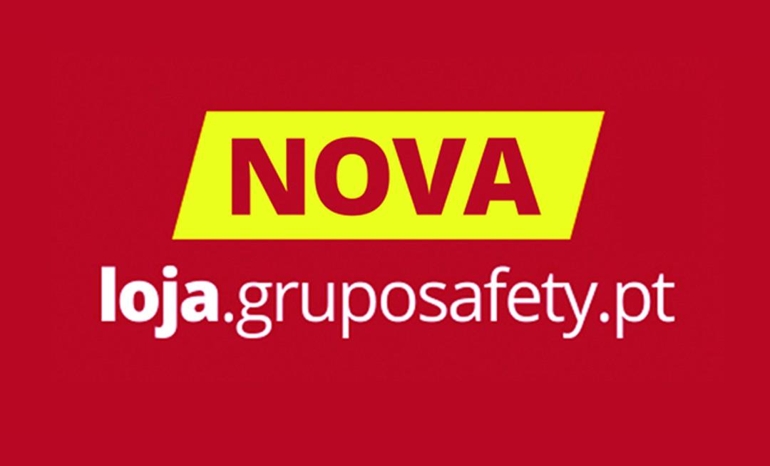 <b>Nova Loja Online</b> - GrupoSAFETY®