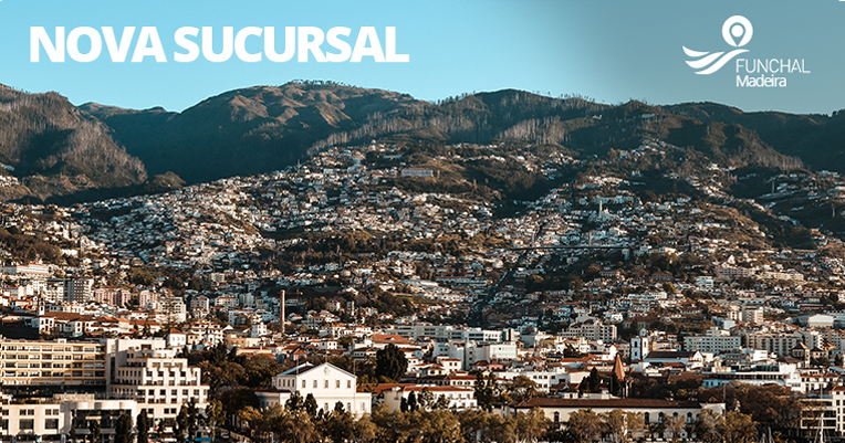 <b>Nova Sucursal</b> - Funchal